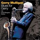 GERRY MULLIGAN - Blues For Gerry