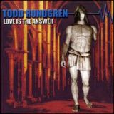 TODD RUNDGREN - Love Is The Answer