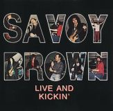 SAVOY BROWN - Live And Kickin´