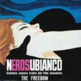 NEROSUBIANCO - The Freedom/Soundtrack By The Freedom