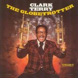 CLARK TERRY - The Globetrotter