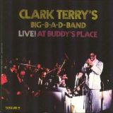 CLARK TERRY´S BIG B-A-D-BAND -Live! At Buddy´s Place