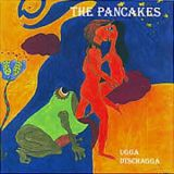 THE PANCAKES - Ugga Dtschagga