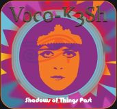VOCOKESH-SHADOWS OF THINGS PAST
